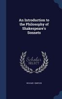 An Introduction to the Philosophy of Shakespeare s Sonnets
