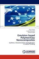 Emulsion Based Polymer Clay Nanocomposites