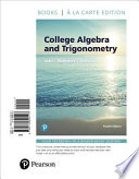 College Algebra and Trigonometry, Books a la Carte Edition