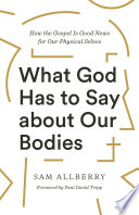 What God Has to Say about Our Bodies Book PDF