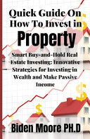 Quick Guide On How To Invest in Property Book