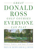 Great Donald Ross Golf Courses Everyone Can Play Pdf/ePub eBook