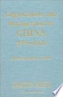 Organization And Management In China 1979 1990