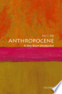 Anthropocene  A Very Short Introduction