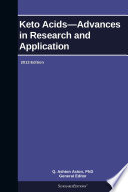 Keto Acids   Advances in Research and Application  2013 Edition