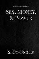 Sex  Money    Power