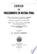 Código de Procedimiento en Materia Penal Para El Fuero Federal Y Tribunales Ordinarios de la Capital Y Territorios Nacionales