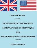 Dictionnaire Etymologique des Anglicismes et des Américanismes [Pdf/ePub] eBook