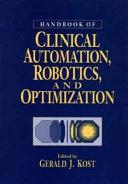 Handbook of Clinical Automation  Robotics  and Optimization