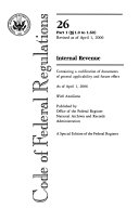 Code of Federal Regulations  Title 26  Internal Revenue  Pt  1  Sections 1 0 1 60   Revised as of April 1  2006