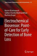 Electrochemical Biosensor Point Of Care For Early Detection Of Bone Loss Book PDF