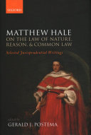 Matthew Hale: on the Law of Nature, Reason, and Common Law