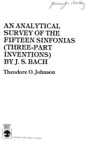 An Analytical Survey of the Fifteen Sinfonias  three part Inventions  by J S  Bach Book