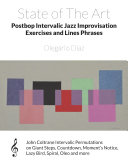 State of The Art Postbop Intervalic Jazz Improvisation Exercises and Lines Phrases
