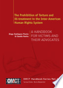 The Prohibition of Torture and Ill-treatment in the Inter-American Human Rights System