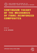 Continuum Theory of the Mechanics of Fibre Reinforced Composites