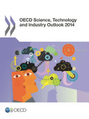 OECD Science  Technology and Industry Outlook 2014