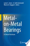 Metal on Metal Bearings