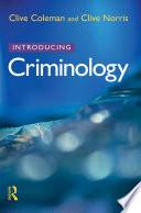 Introducing Criminology