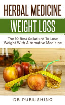 Herbal Medicine Weight Loss