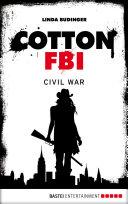 Cotton FBI - Episode 14: Civil War - Linda Budinger - Google Books