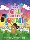 I Am a Girl and I Am Great