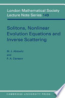 Solitons  Nonlinear Evolution Equations and Inverse Scattering