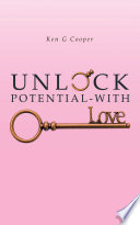 Unlock Potential - with Love