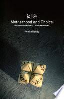 Motherhood and Choice