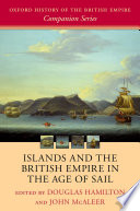 Islands And The British Empire In The Age Of Sail