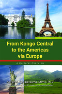 From Kongo Central to the Americas via Europe