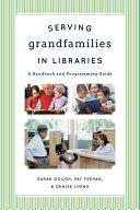 Serving Grandfamilies in Libraries