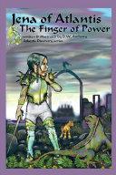 Jena of Atlantis, the Finger of Power ebook