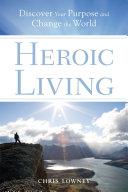 Heroic Living
