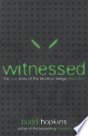 Witnessed