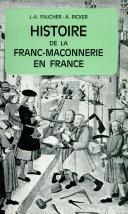Histoire de la franc-maçonnerie en France