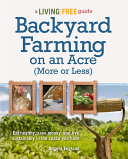 Backyard Farming on an Acre (More or Less)