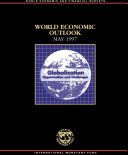 World Economic Outlook  May 1997  Globalization  Opportunities and Challenges