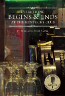 Everything Begins and Ends at the Kentucky Club Pdf/ePub eBook