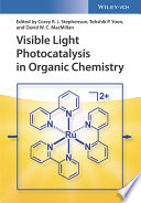 Visible Light Photocatalysis in Organic Chemistry Book