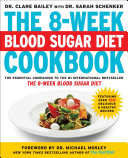 The 8 Week Blood Sugar Diet Cookbook