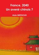 France, 2040 - Un avenir chinois ?