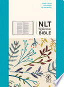 Reflections Bible-NLT: The Bible for Journaling