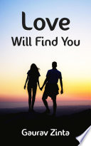 Love Will Find You