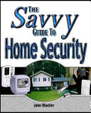 The Savvy Guide to Home Security