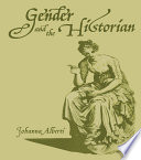 Gender and the Historian Book