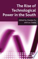 The Rise of Technological Power in the South