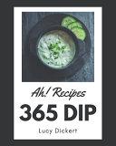Ah  365 Dip Recipes