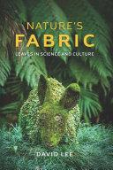 Nature s Fabric
