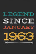 Legend Since January 1963   Gift for a Legend Born in January Book